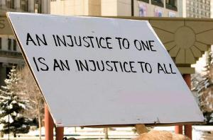 An injustice to one is an injustice to all